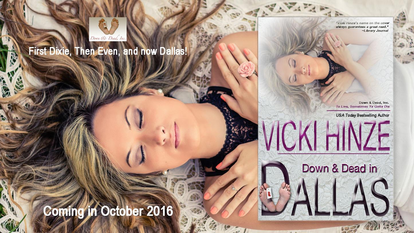 Down and Dead in Dallas, Vicki Hinze