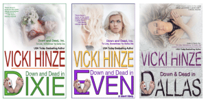 Down and Dead Inc., Vicki Hinze