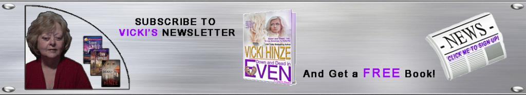 Vicki Hinze, Newsletter Subscription