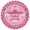 2005 Reviewers Choice Award