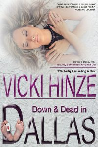 Down and Dead in Dallas, Vicki Hinze