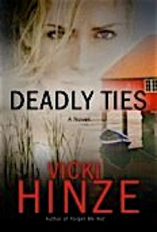 deadly ties, crossroads crisis center, vicki hinze