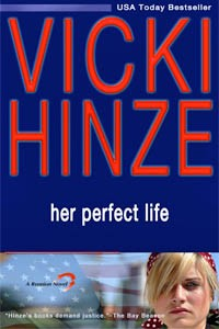 Vicki Hinze, Her Perfect Life, The Reunited Hearts Series, Book 1