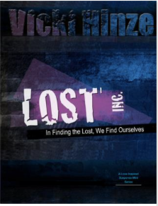 Lost Inc series, vicki hinze, faith-affirming romantic thrillers