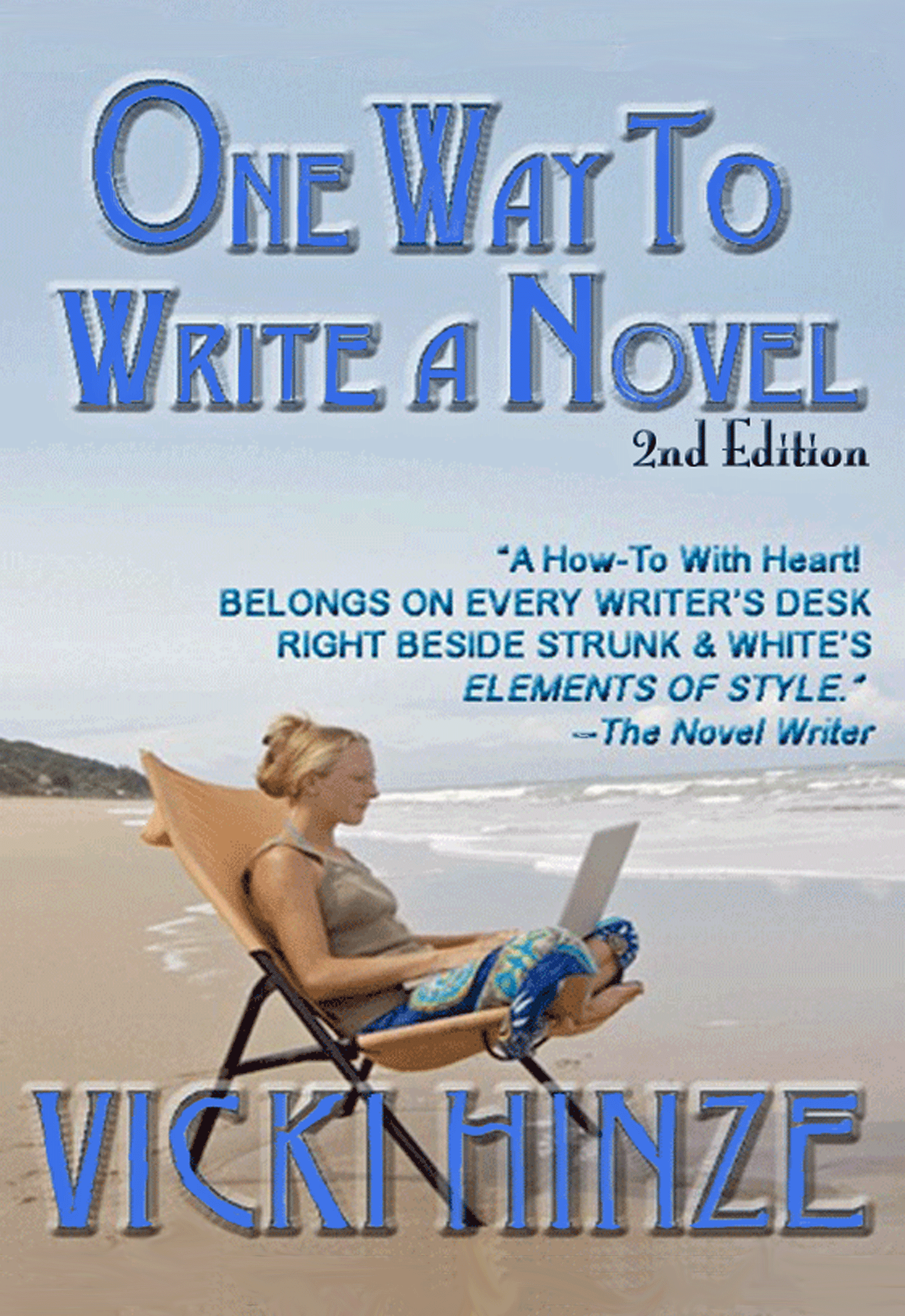 one way to write a novel, vicki hinze, creative writing