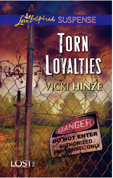 Torn Loyalties, Lost Inc series, vicki hinze, inspirational romantic suspense, inspirational romantic thriller novel