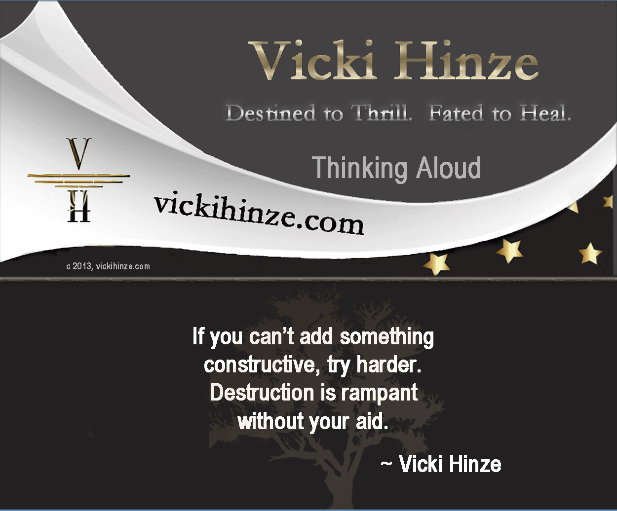 vicki hinze, constructive, destructive, thinking aloud