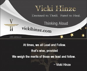 vicki hinze, thinking aloud, lead and follow