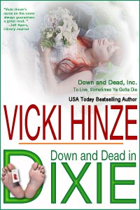 vicki hinze, down and dead in dixie, down and dead, inc., clean read, mystery, suspense, romance, humor
