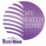 vicki hinze, my faith zone
