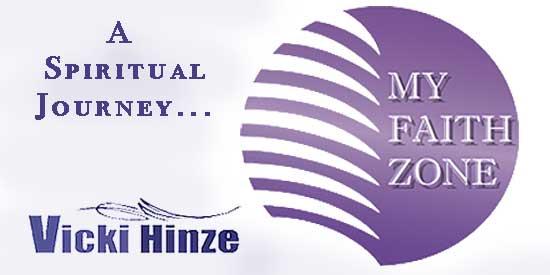 Vicki Hinze, My Faith Zone Blog