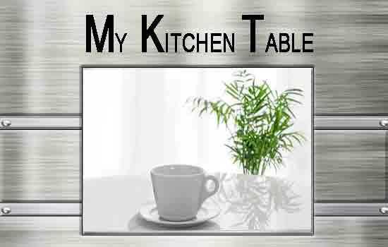 Vicki Hinze, My Kitchen Table