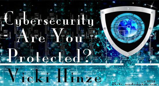 vicki hinze, cyber security awareness, cyber security tips