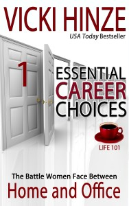 Vicki Hinze, Life 101, Career, Battle home and Office