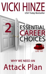 Vicki Hinze, life 101, Career, Plan