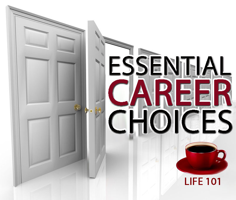 Vicki Hinze, Essential Career Choices, Life 101 articles