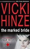Vicki Hinze, The Marked Bride, Shadow Watchers Book #1