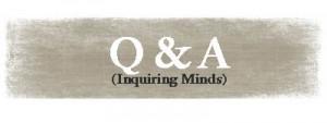Q&AInquiringMinds