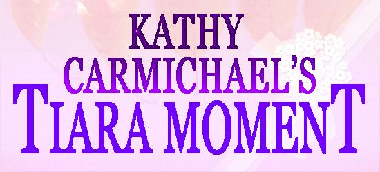 Kathy Carmichael's Tiara Moment