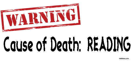 Cause of Death:  Reading
