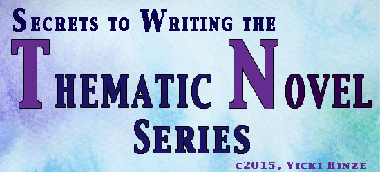 Secrets to Writing the Thematic Novel Series