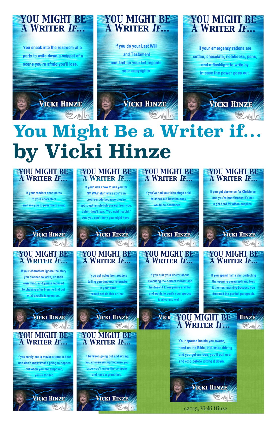 you might be a writer if, vicki hinze, creative writing