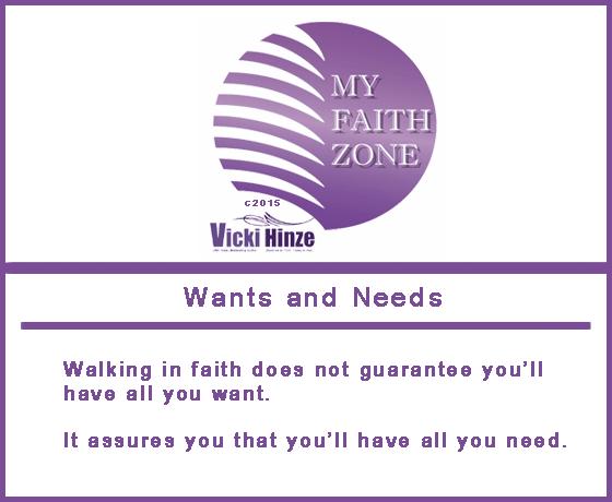 Wants and Needs, My Faith Zone Notes, Vicki Hinze