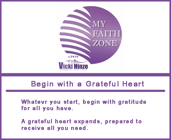grateful heart, my faith zone, vicki hinze