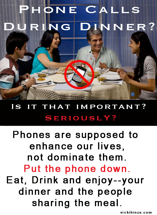 Vicki Hinze, phones during dinner