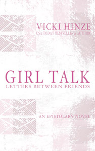 Girl Talk, Vicki Hinze, Epistolary Fiction