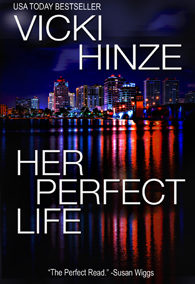Reunion Novel #1: Her Perfect Life
