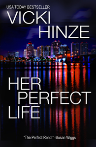 Her Perfect Life, Vicki Hinze, Reunion Novel