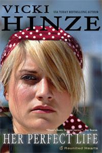 Her Perfect Life, Reunited Hearts, Vicki Hinze