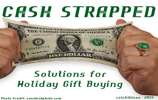 Vicki Hinze, Cash Strapped, Gift buying solutions
