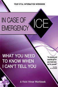 Vicki Hinze, ICE, In Case of Emergency