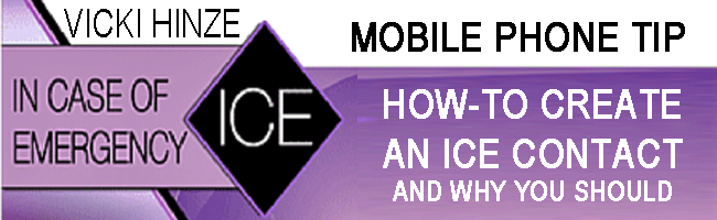 Vicki Hinze, ICE Mobile Phone Tip, In Case of Emergency Mobile Phone Tip