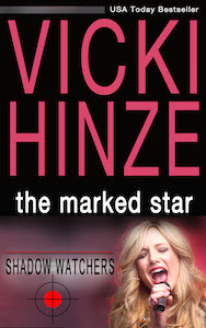 Vicki Hinze, The Marked Star, Shadow Watchers