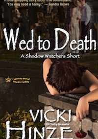 Wed to Death: A Shadow Watcher Short