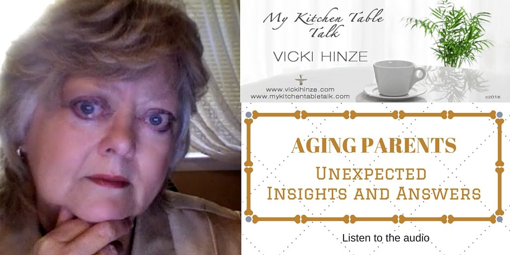 Coping with Aging Parents, Vicki Hinze audio, My Kitchen Table Talk