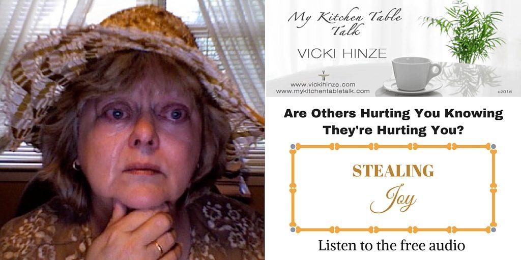 Stealing Joy, Vicki Hinze, My Kitchen Table Talk audio