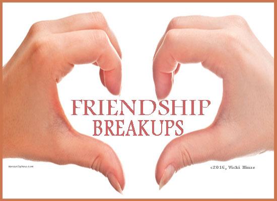 vicki hinze, friendship breakups