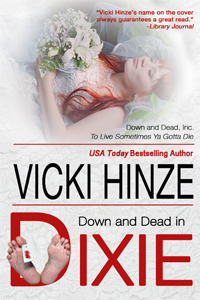 Down and Dead in Dixie, Vicki Hinze