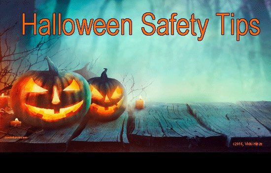Halloween Safety Tips, Vicki Hinze