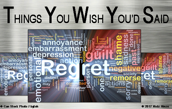 Things You Wish You'd Said