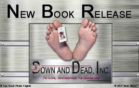 Vicki Hinze, Bestselling Author, Down and Dead series, Down and Dead in Dallas