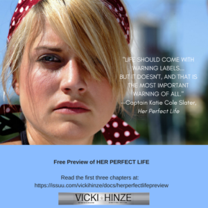 Vicki Hinze, Her Perfect Life, Book Snip