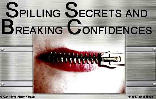 Vicki Hinze, Spilling Secrets, Breaking Confidences