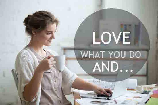 Love What you Do, vicki hinze,