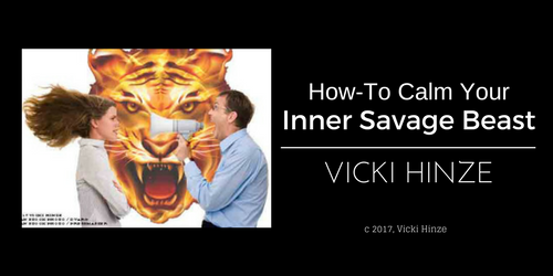 How-To Calm Your Inner Savage Beast