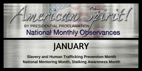 American Spirit:  January Presidential Proclamation Observation